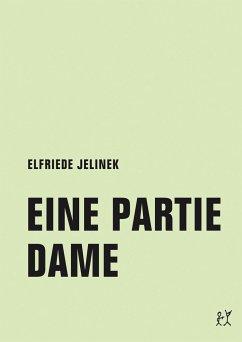 Eine Partie Dame - Jelinek, Elfriede