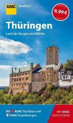 ADAC Reiseführer Thüringen - Rechenbach, Bärbel; Lopez-Guerrero, Gabriel Calvo; Tzschaschel, Sabine