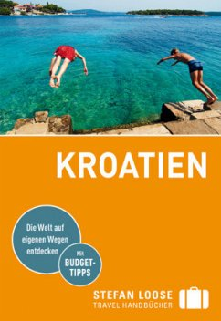 Stefan Loose Reiseführer Kroatien - Rosenplänter, Martin;Strigl, Sandra;Beyerle, Hubert