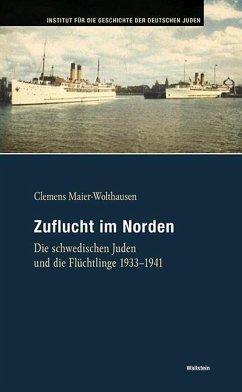 Zuflucht im Norden - Maier-Wolthausen, Clemens