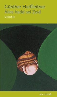 Alles hadd sei Zeid (eBook) (eBook, ePUB) - Hießleitner, Günther