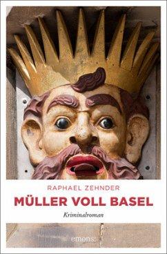 Müller voll Basel - Zehnder, Raphael