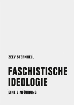 Faschistische Ideologie - Sternhell, Zeev