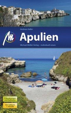 Apulien Reiseführer Michael Müller Verlag - Haller, Andreas