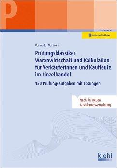 Prüfungsklassiker Warenwirtschaft und Kalkulation für Verkäuferinnen und Kaufleute im Einzelhandel - Vorwerk, Olaf; Vorwerk, Daniela