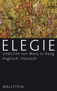 Elegie - Bang, Mary Jo