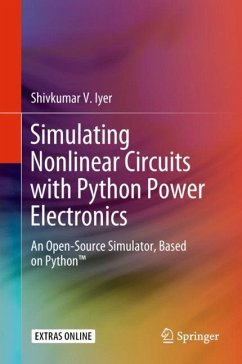 Simulating Nonlinear Circuits with Python Power Electronics - Iyer, Shivkumar V.