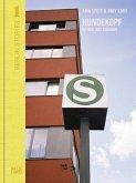 Berlin Stories 1: Ama Split & Riky Kiwy: Hundekopf. Die Berliner Ringbahn