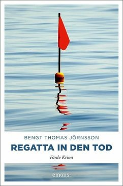 Regatta in den Tod - Jörnsson, Bengt Thomas