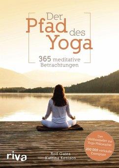 Der Pfad des Yoga (eBook, ePUB) - Kenison, Katrina; Gates, Rolf