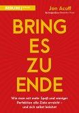 Bring es zu Ende! (eBook, PDF)