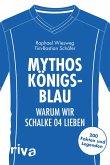 Mythos Königsblau (eBook, ePUB)