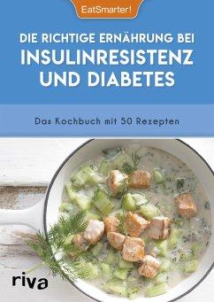 Die richtige Ernährung bei Insulinresistenz und Diabetes (eBook, ePUB) - EatSmarter!