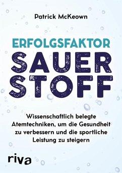 Erfolgsfaktor Sauerstoff (eBook, ePUB) - McKeown, Patrick