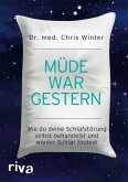 Müde war gestern (eBook, ePUB)