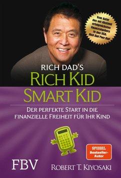 Rich Kid Smart Kid (eBook, ePUB) - Kiyosaki, Robert T.
