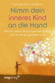 Nimm dein inneres Kind an die Hand (eBook, ePUB)