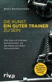 Die Kunst, ein guter Trainer zu sein (eBook, PDF)