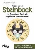 Gegen den Steinbock ist Dagobert Duck ein kopfloser Verschwender (eBook, PDF)