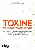 Toxine - Die unsichtbare Gefahr (eBook, PDF)