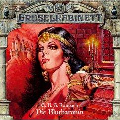 Gruselkabinett, Folge 14: Die Blutbaronin (MP3-Download) - Raupach, E.B.S.