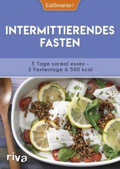 Intermittierendes Fasten (eBook, PDF) - EatSmarter!