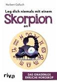 Leg dich niemals mit einem Skorpion an (eBook, ePUB)