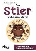 Der Stier sieht niemals rot (eBook, PDF)