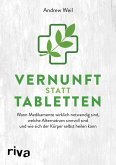 Vernunft statt Tabletten (eBook, ePUB)