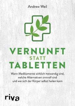 Vernunft statt Tabletten (eBook, ePUB) - Weil, Andrew