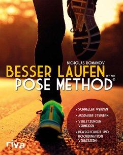 Besser laufen mit der Pose Method® (eBook, ePUB) - Romanov, Nicholas
