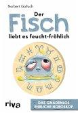 Der Fisch liebt es feucht-fröhlich (eBook, ePUB)