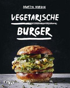 Vegetarische Burger (eBook, ePUB) - Nordin, Martin