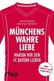 Münchens wahre Liebe (eBook, ePUB)