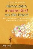 Nimm dein inneres Kind an die Hand (eBook, PDF)