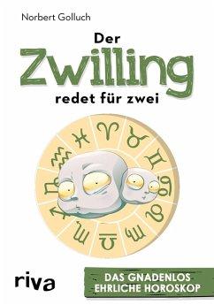 Der Zwilling redet für zwei (eBook, PDF) - Golluch, Norbert