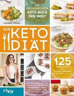 Die Keto-Diät (eBook, PDF) - Vogel, Leanne