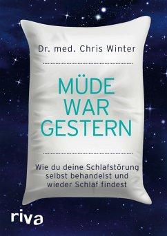 Müde war gestern (eBook, PDF) - Winter, Chris