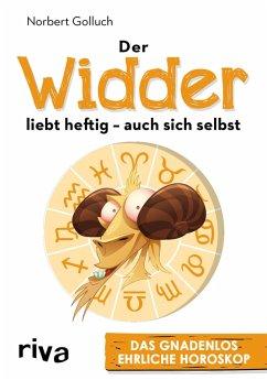 Der Widder liebt heftig – auch sich selbst (eBook, ePUB) - Golluch, Norbert