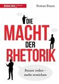 Die Macht der Rhetorik (eBook, ePUB)