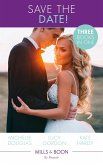 Save The Date!: The Rebel and the Heiress / Not Just a Convenient Marriage / Crown Prince, Pregnant Bride (Mills & Boon By Request) (eBook, ePUB)