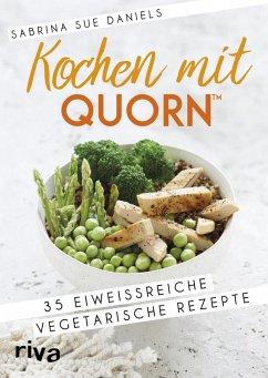 Kochen mit Quorn(TM) (eBook, PDF) - Daniels, Sabrina Sue