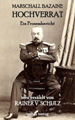 Marschall Bazaine Hochverrat (eBook, ePUB)