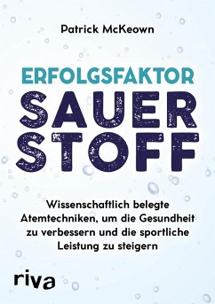 Erfolgsfaktor Sauerstoff (eBook, PDF) - McKeown, Patrick