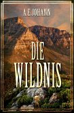 Die Wildnis (eBook, ePUB)
