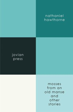 Mosses from an Old Manse (eBook, ePUB) - Hawthorne, Nathaniel