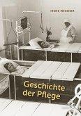 Geschichte der Pflege (eBook, ePUB)