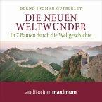 Die neuen Weltwunder (Ungekürzt) (MP3-Download)