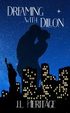 Dreaming with Dillon (The Dillon Series, #2) (eBook, ePUB)