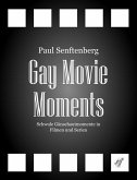 Gay Movie Moments (eBook, ePUB)